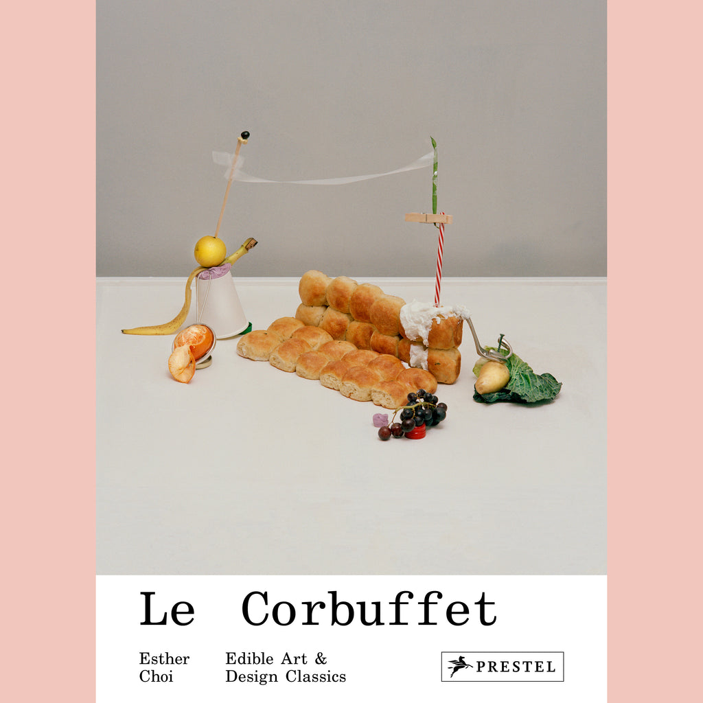 Le Corbuffet: Edible Art and Design Classics (Esther Choi)