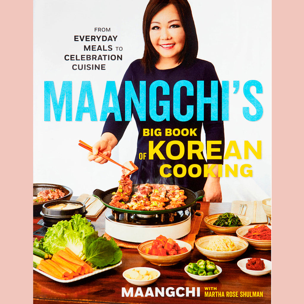 Maangchi's Big Book of Korean Cooking (Maangchi)