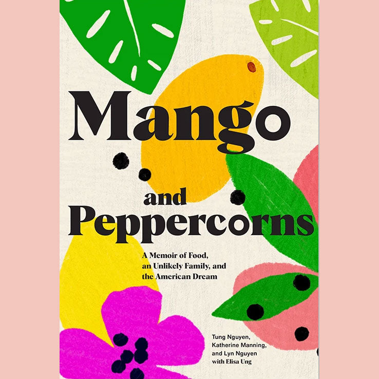 Signed Bookplate - Mango and Peppercorns (Tung Nguyen, Katherine Manning , Lyn Nguyen, Elisa Ung)