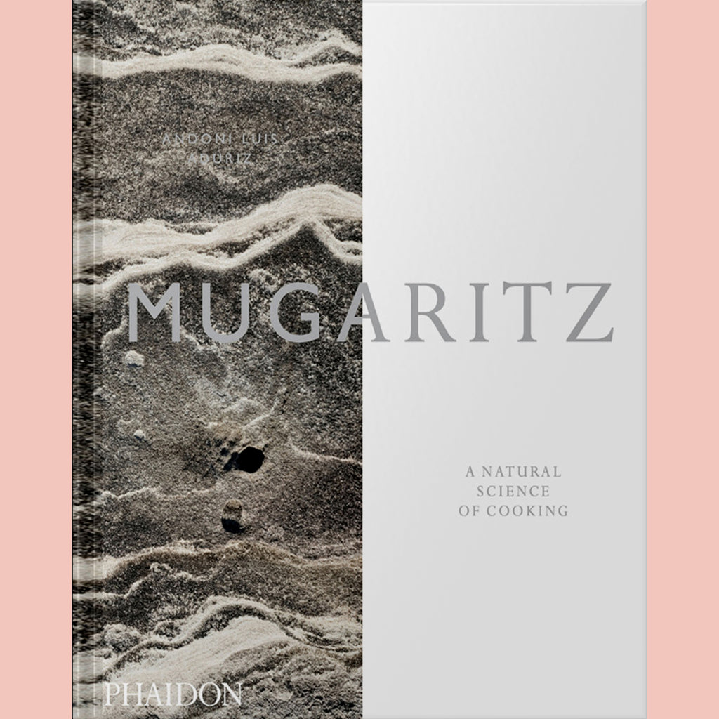 Mugaritz: A Natural Science of Cooking (Andoni Luis Aduriz)