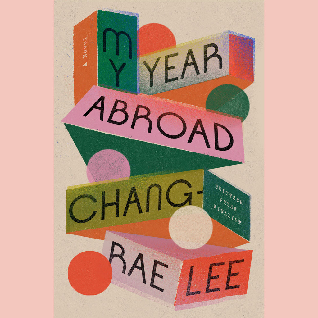 My Year Abroad (Chang-Rae Lee)