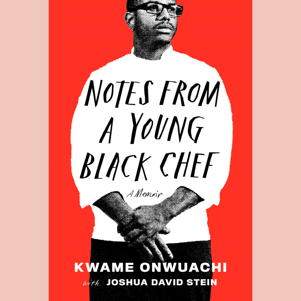 Notes from a Young Black Chef: A Memoir (Kwame Onwuachi)