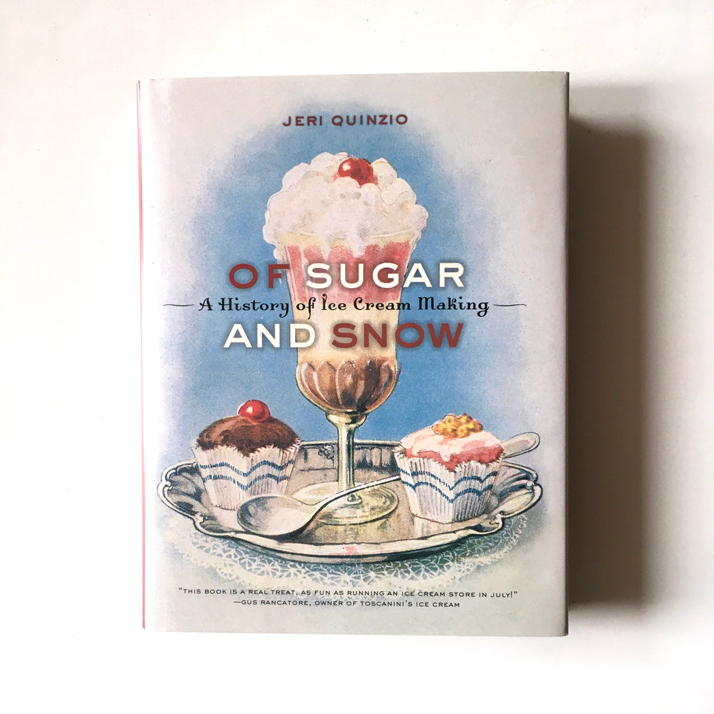 Of Sugar and Snow: A History of Ice Cream Making (Jeri Quinzio) Previously Owned