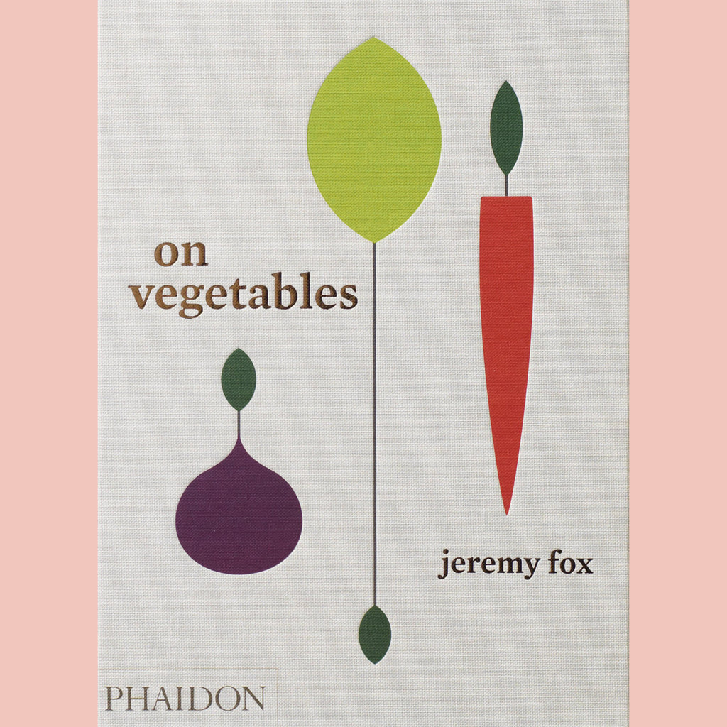 SALE: On Vegetables: Modern Recipes for the Home Kitchen (Jeremy Fox)