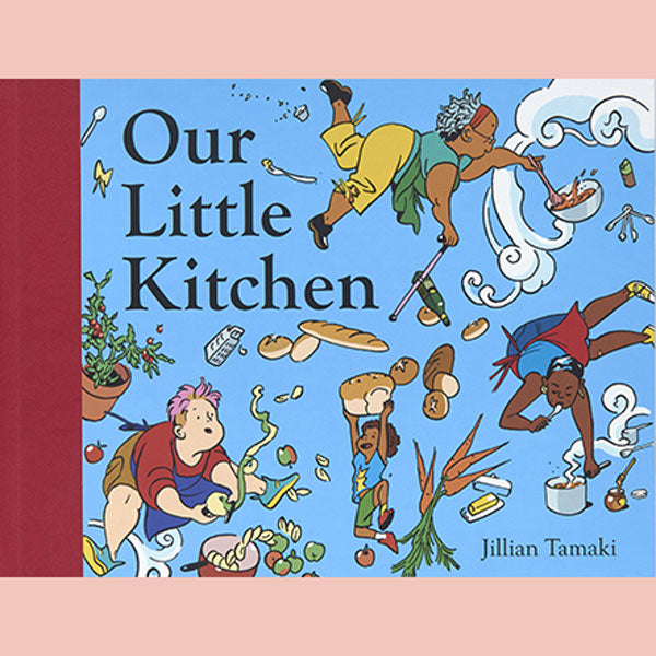 Our Little Kitchen (Jillian Tamaki)