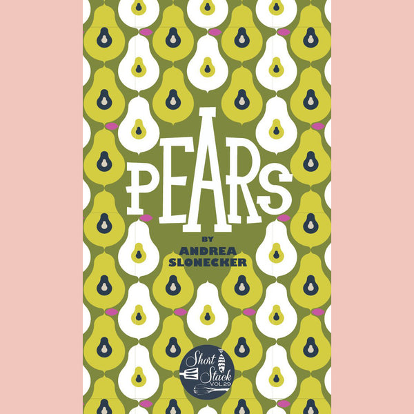 Pears [Short Stack] (Andrea Slonecker)