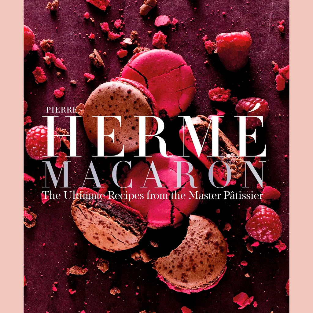 Pierre Hermé Macaron: The Ultimate Recipes from the Master Pâtissier (Pierre Hermé)