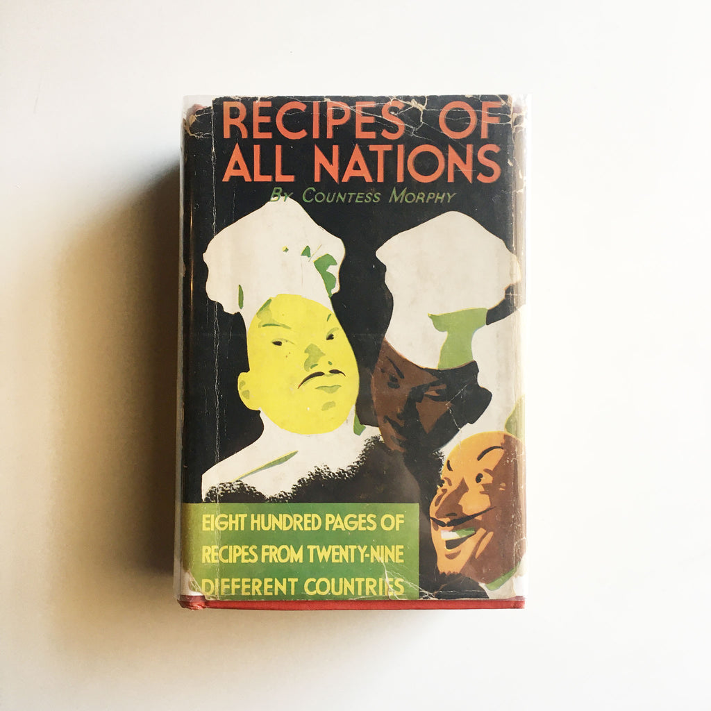Recipes of all Nations (Countess Morphy) Previously Owned