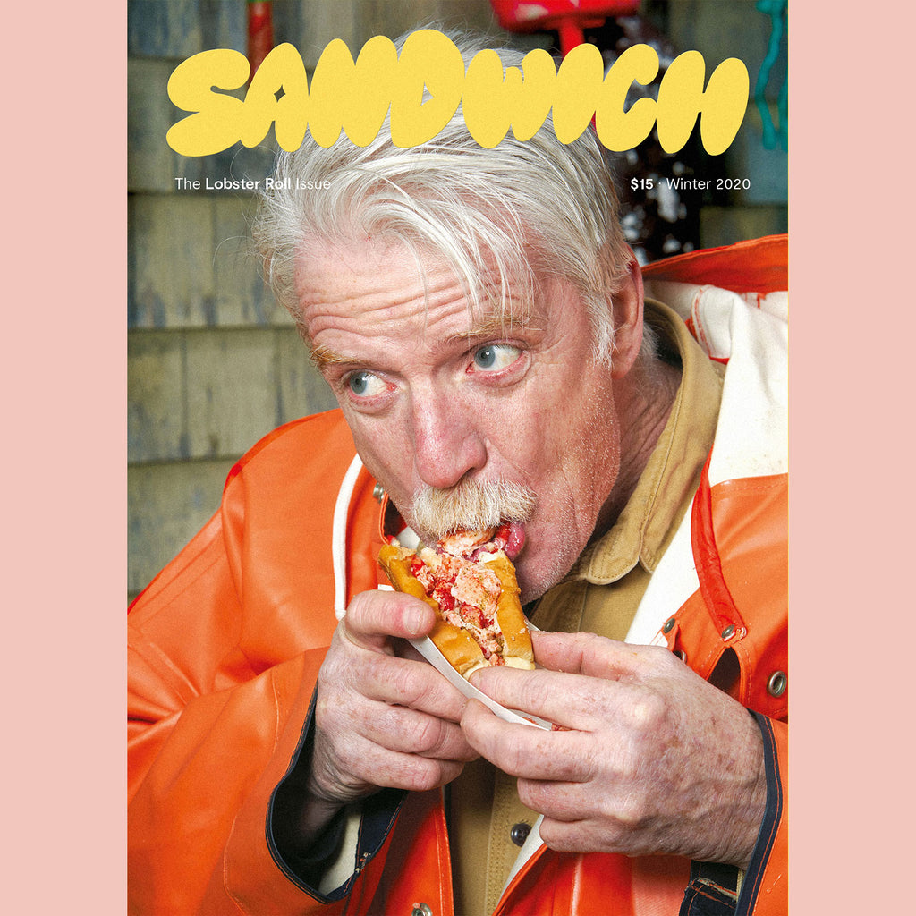 Sandwich Magazine No. 3 The Lobster Roll Issue