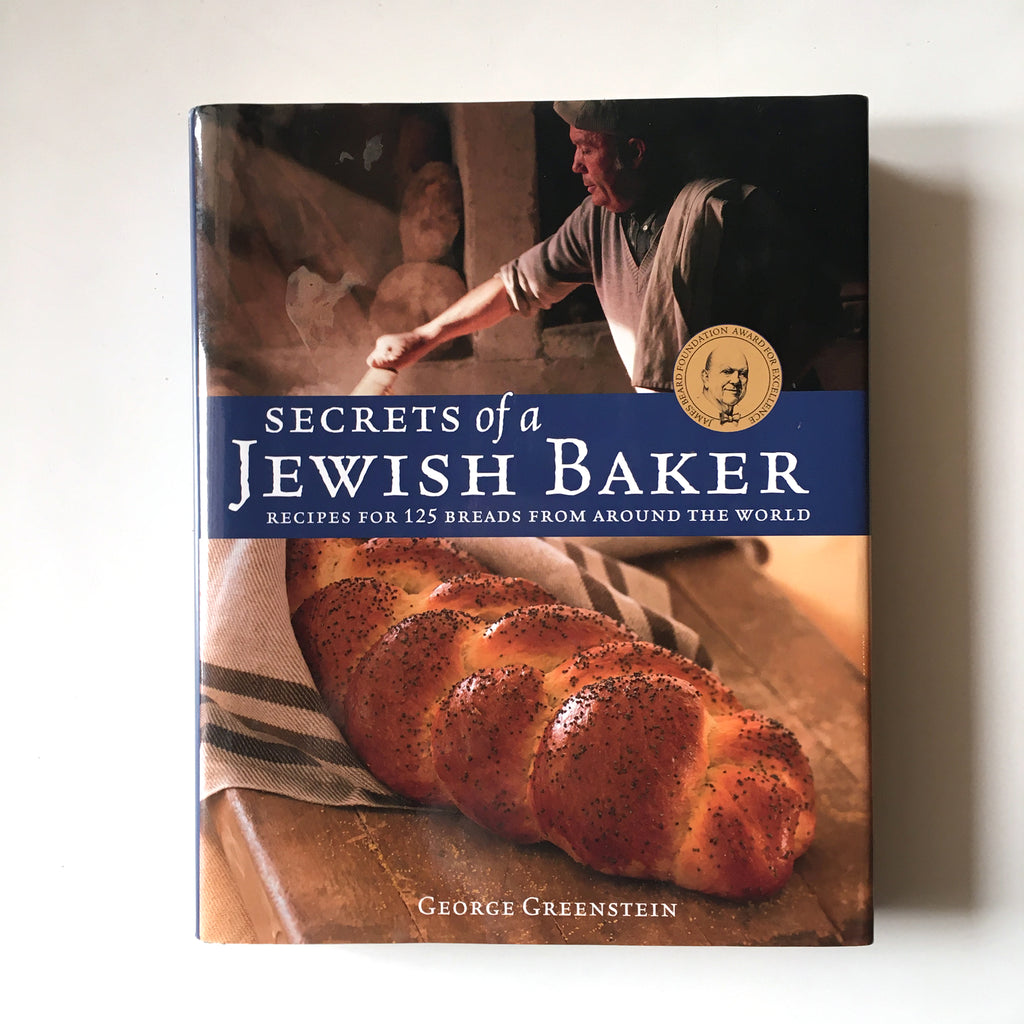 Secrets of a Jewish Baker: Recipes for 125 Breads from Around the World (George Greenstein) Previously Owned