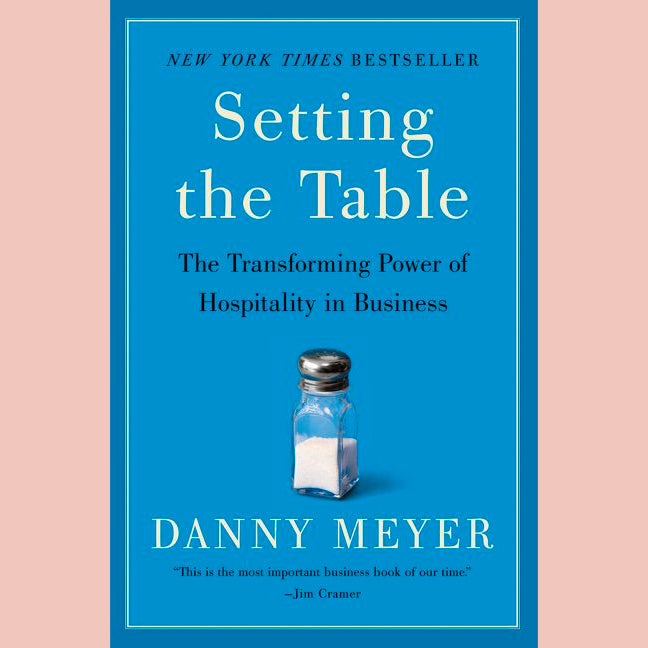 Setting The Table (Danny Meyer)