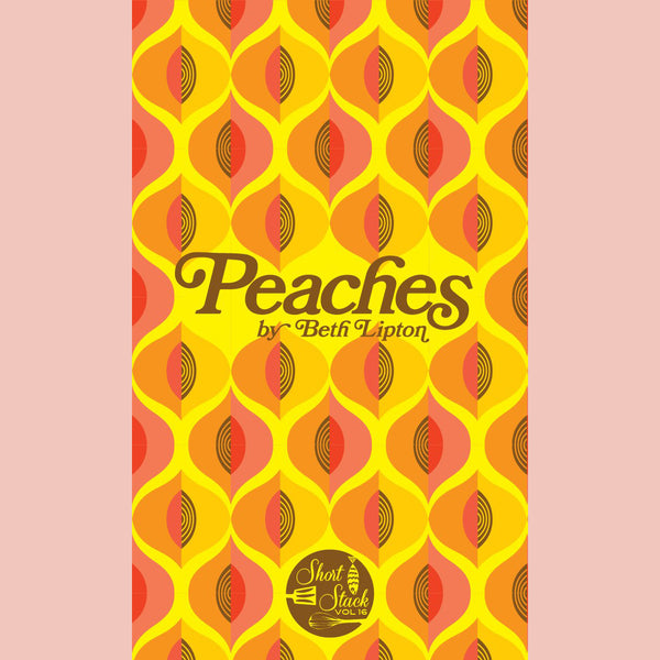 Peaches [Short Stack] (Beth Lipton)