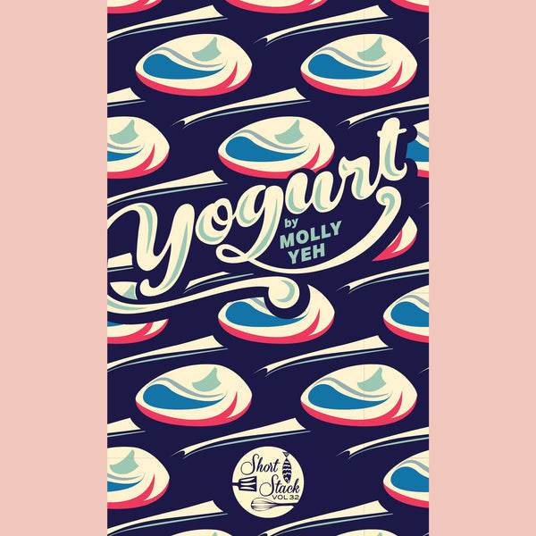 Yogurt [Short Stack] {Molly Yeh)