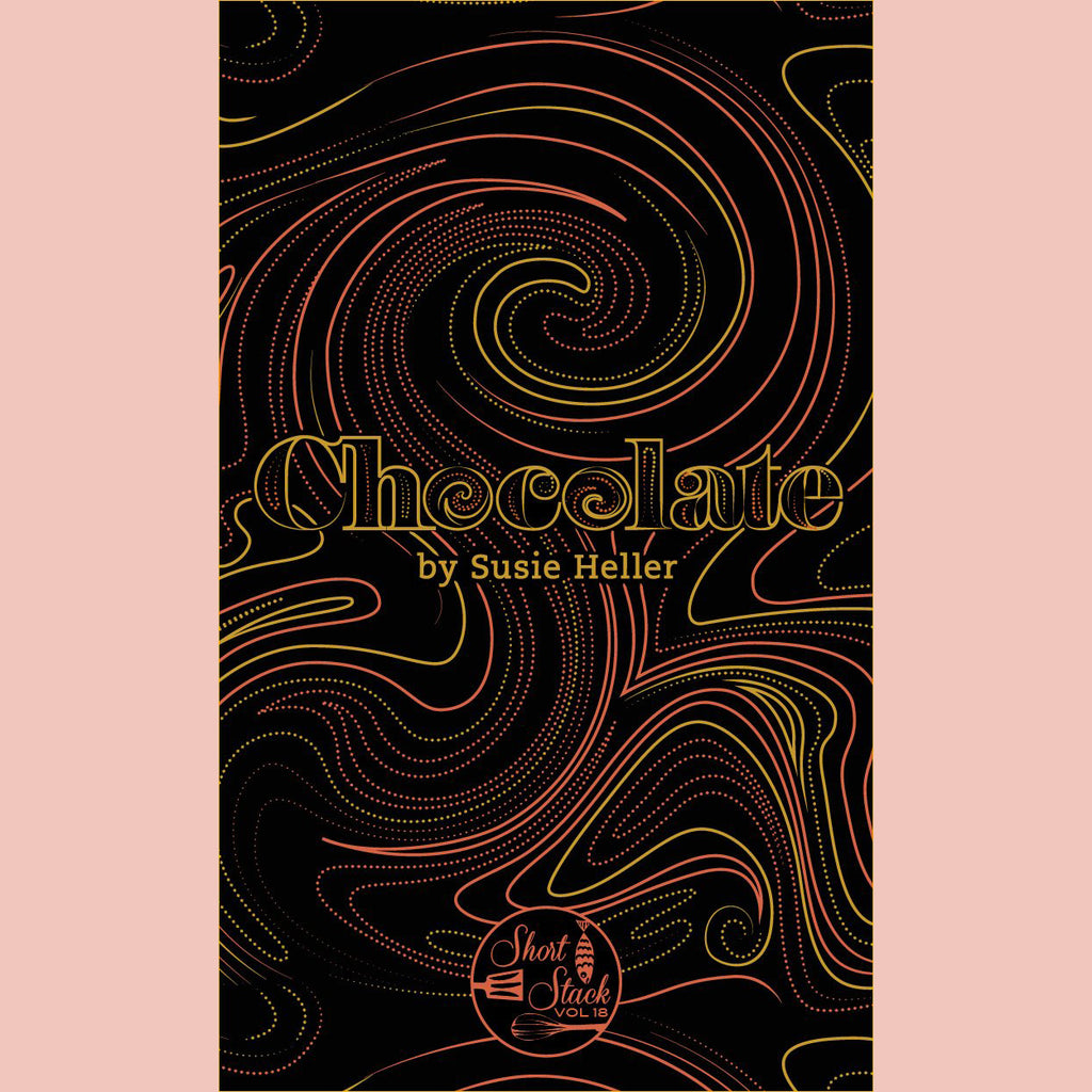 Chocolate [Short Stack] (Susie Heller)