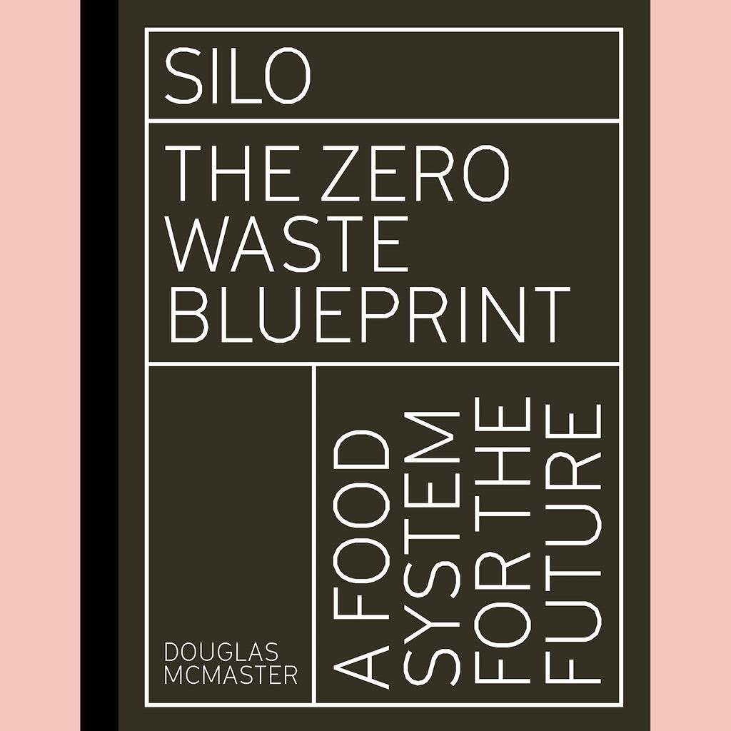Silo: The Zero Waste Blueprint (Douglas McMaster)