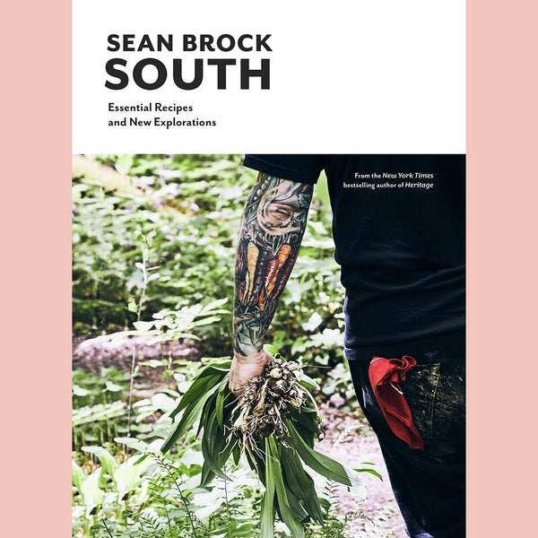 Signed Copy of South: Essential Recipes and New Explorations (Sean Brock)