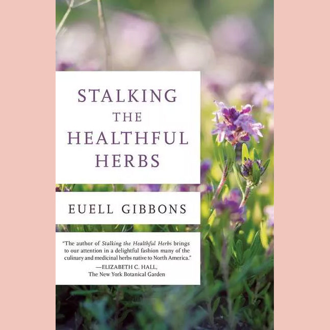 Stalking the Healthful Herbs (Euell Gibbons)