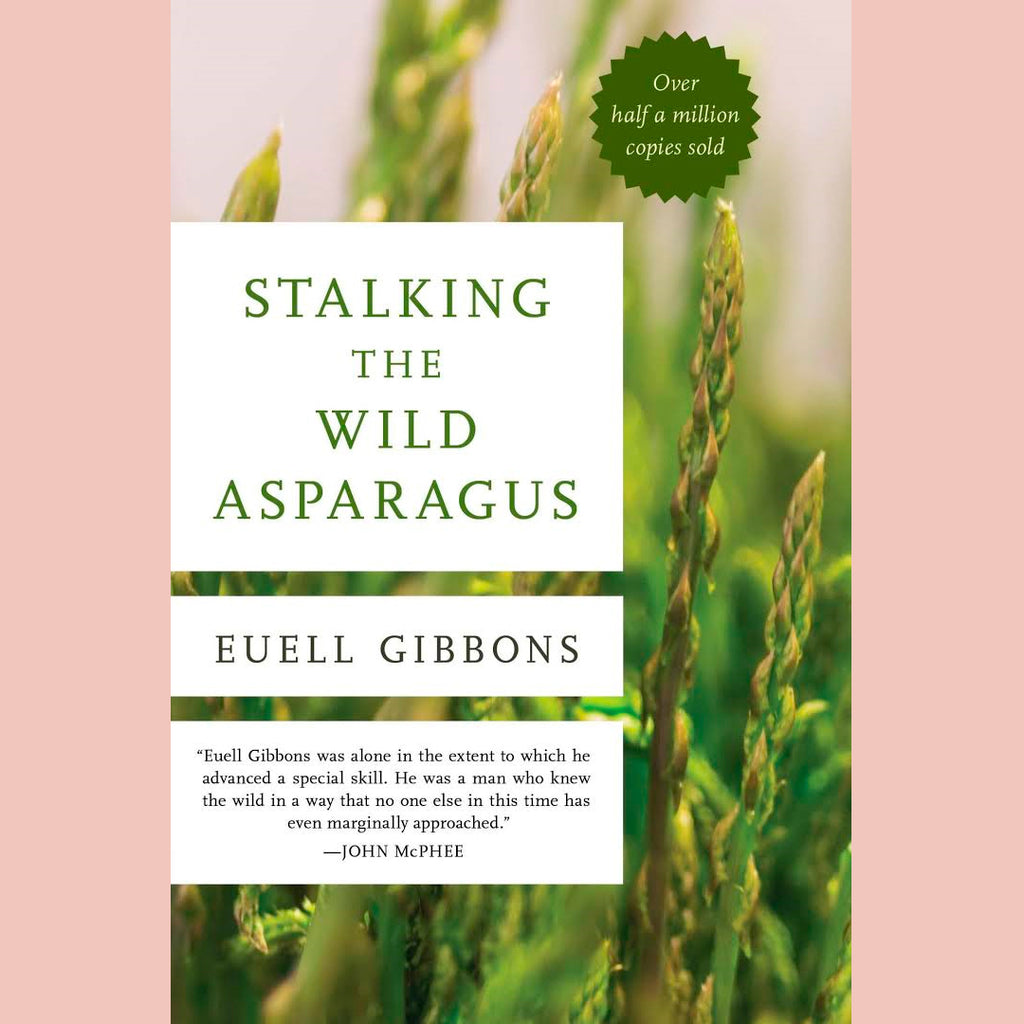 Stalking the Wild Asparagus (Euell Gibbons)