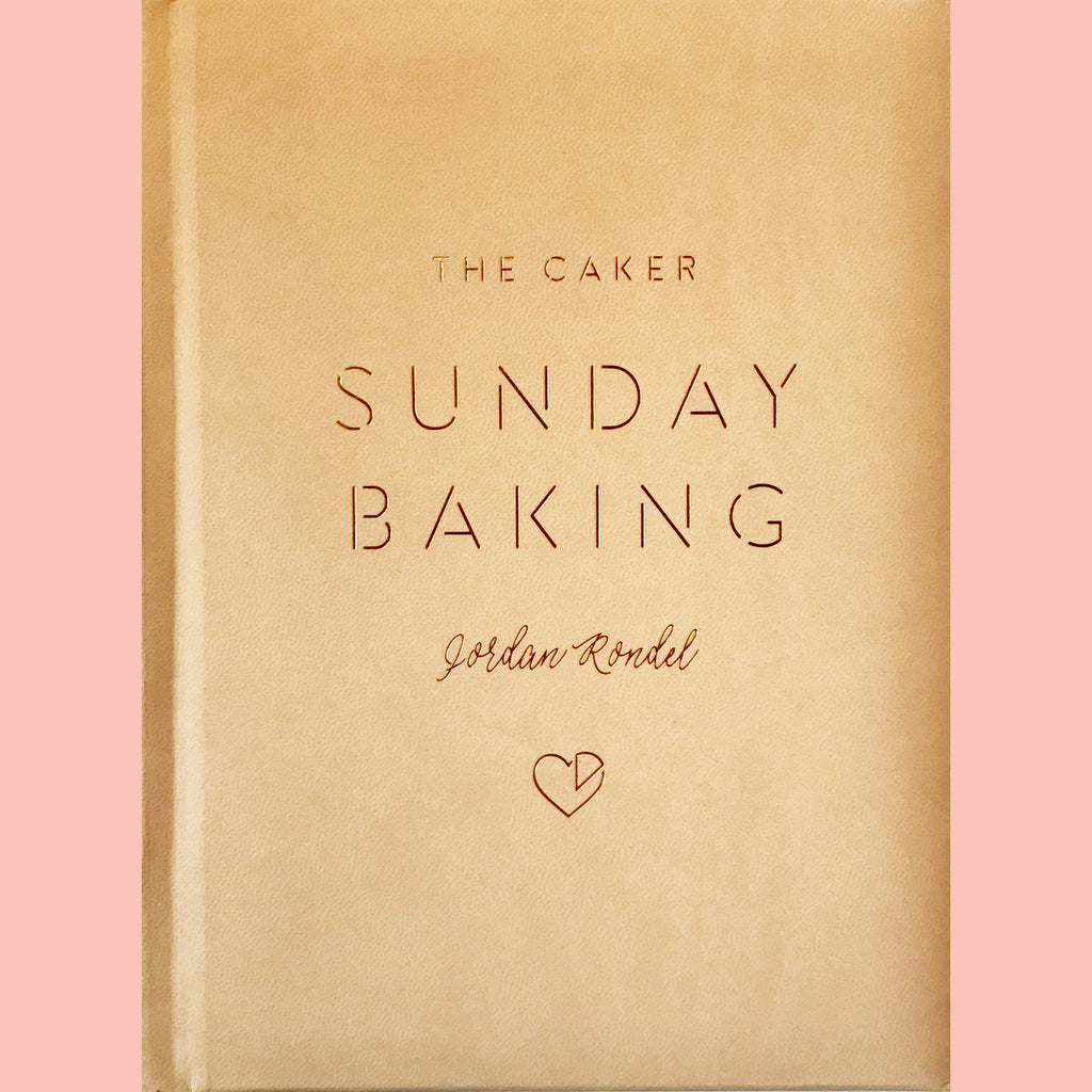Signed Copy of The Caker Sunday Baking (Jordan Rondel)