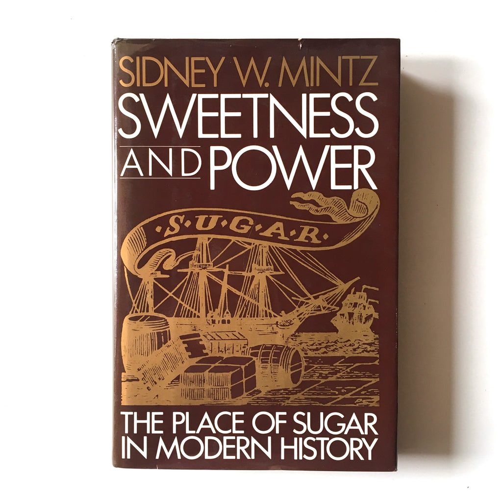 Sweetness and Power: The Place of Sugar in Modern History (Sidney W. Mintz) Previously Owned