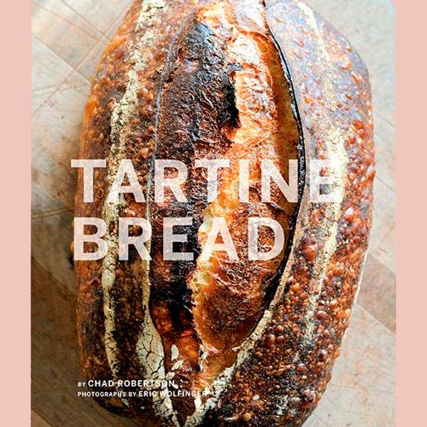 SALE: Tartine Bread (Chad Robertson)