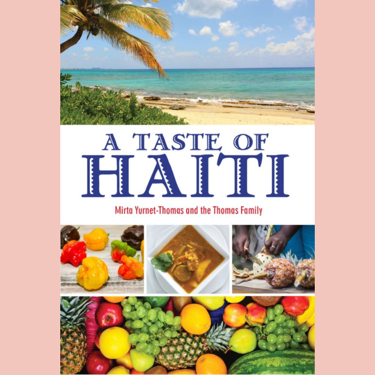 A Taste of Haiti (Mirta Yurnet-Thomas, The Thomas Family)