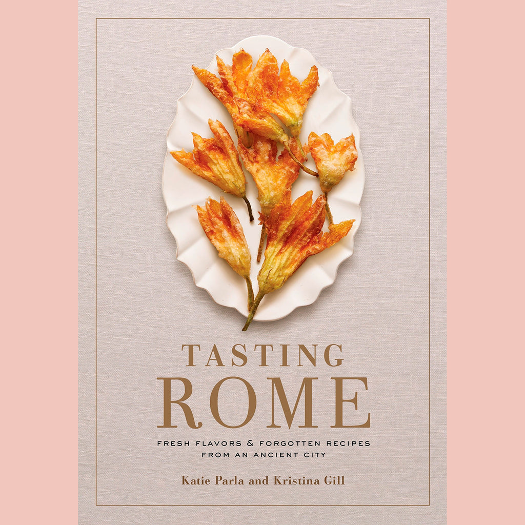 Signed Bookplate - Tasting Rome: Fresh Flavors and Forgotten Recipes from an Ancient City: A Cookbook (Kristina Gill, Katie Parla)