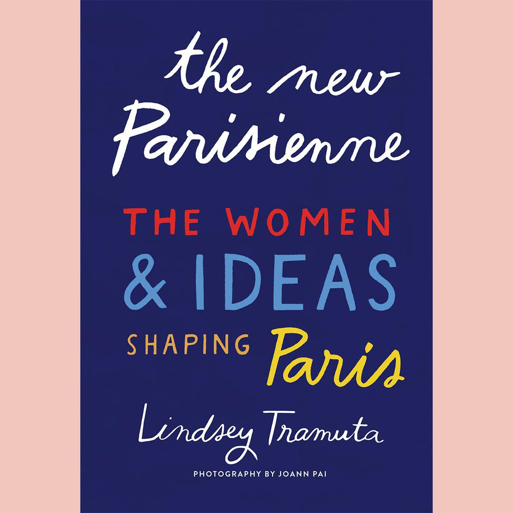 Signed Bookplate - The New Parisienne: The Women and Ideas Shaping Paris (Lindsey Tramuta)