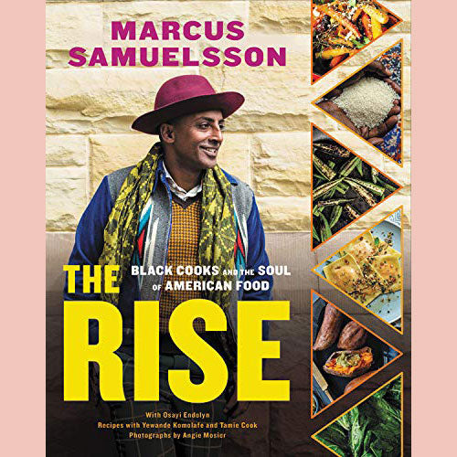 PREORDER: The Rise: Black Cooks and the Soul of American Food (Marcus Samuelsson)