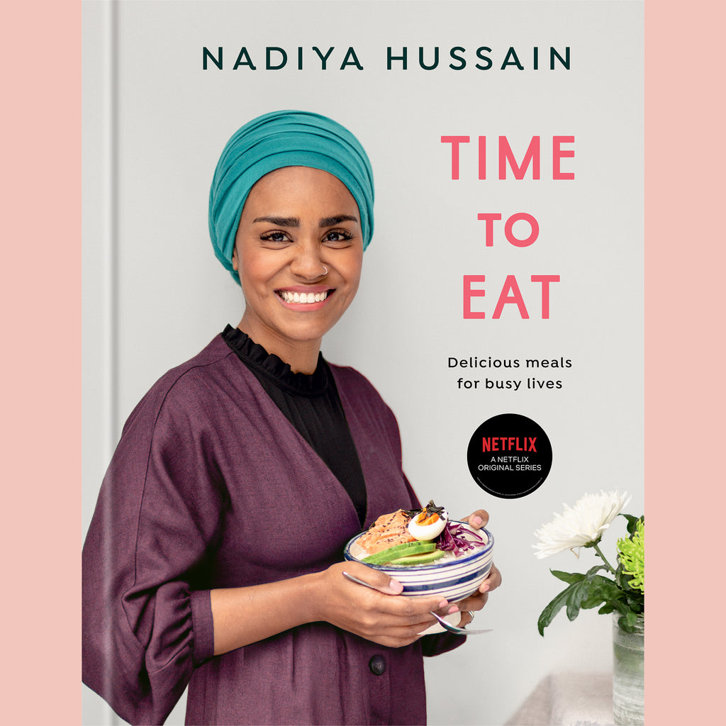 Time to Eat: Delicious Meals for Busy Lives (Nadiya Hussain)