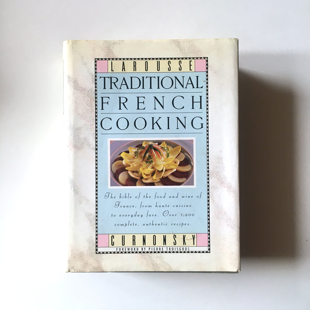 Larousse Traditional French Cooking (Curnonsky) Previously Owned