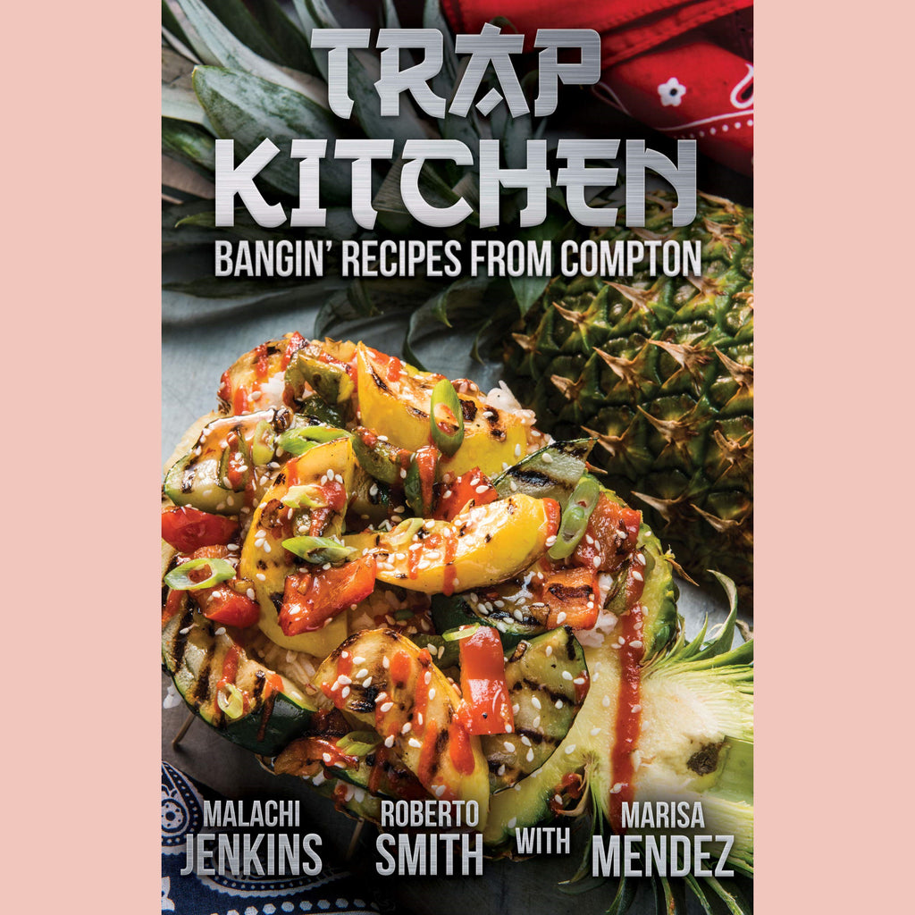 Trap Kitchen (Malachi Jenkins, Roberto Smith, Marisa Mendez)