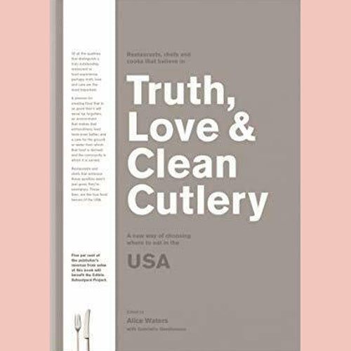 Truth, Love & Clean Cutlery: The Truly Exemplary Restaurants & Food Experiences of the USA (Gershenson Waters)2018/19