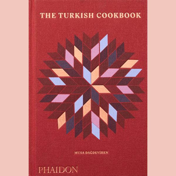 The Turkish Cookbook (Musa Dagdeviren)
