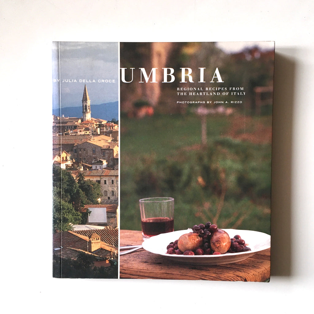 Umbria: Regional Recipes from the Heartland of Italy (Julia della Croce) Previously Owned