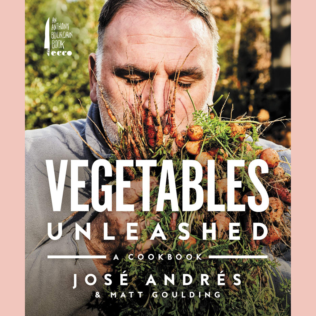 Vegetables Unleashed: A Cookbook (Jose Andres, Matt Goulding)