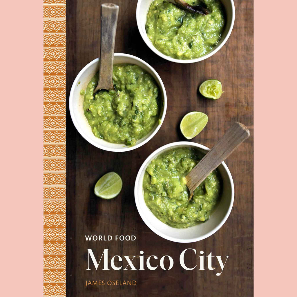 World Food: Mexico City (James Oseland)