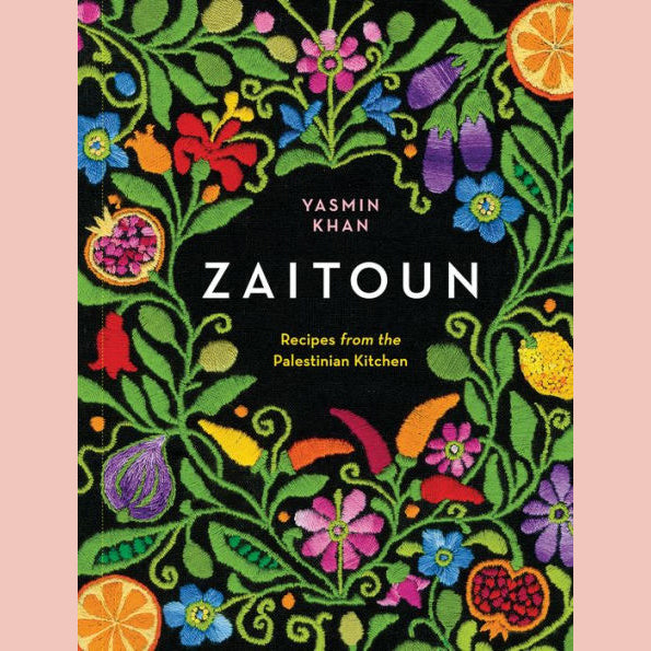 Zaitoun: Recipes From the Palestinian Kitchen (Yasmin Khan)