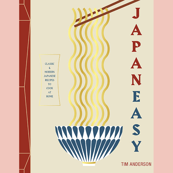 JapanEasy: Classic and Modern Japanese Recipes to Cook at Home (Tim Anderson)
