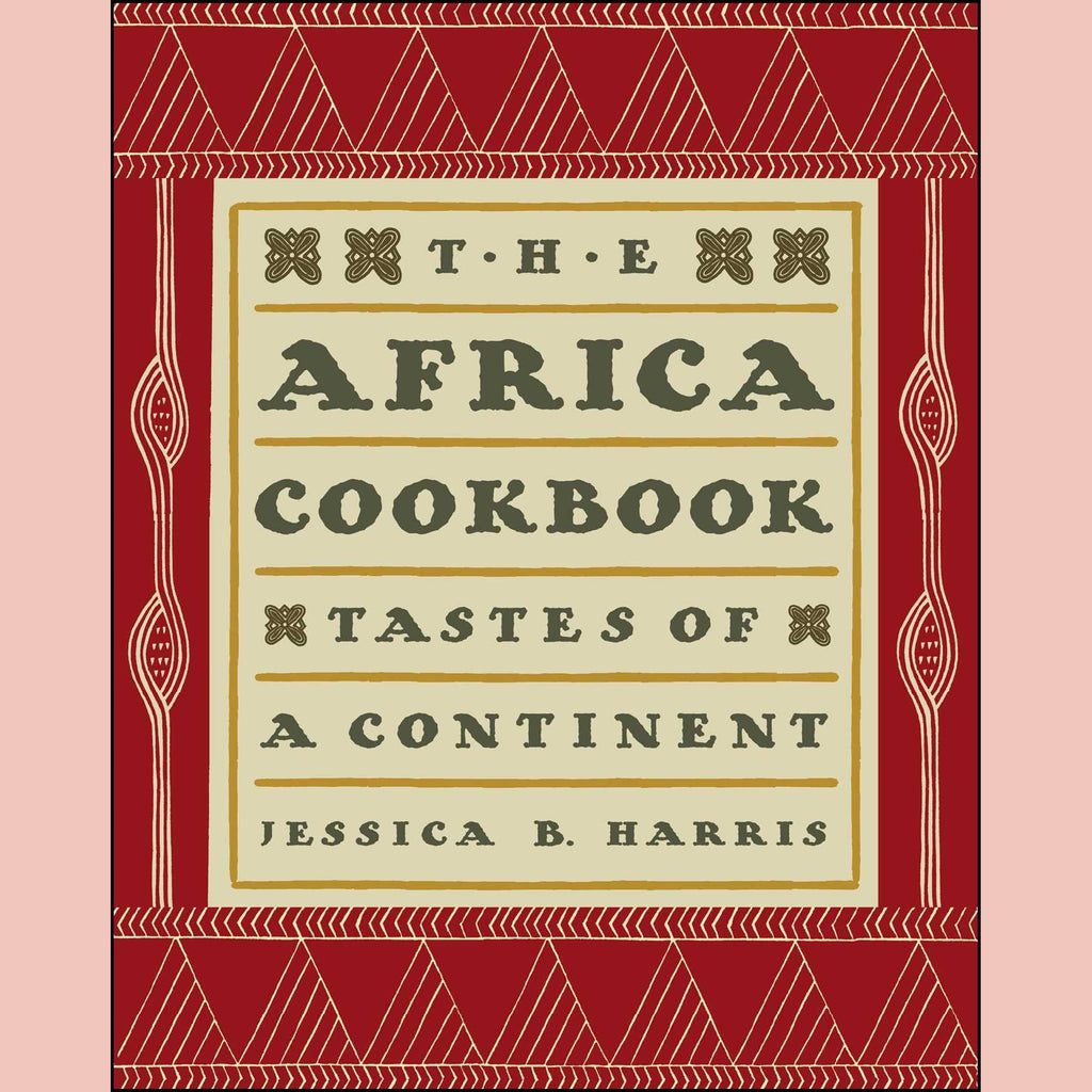The Africa Cookbook: Tastes of a Continent (Jessica B. Harris)
