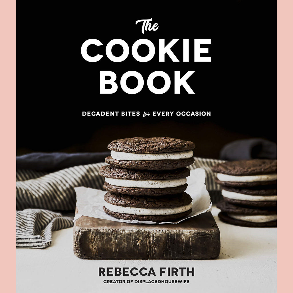 The Cookie Book: Decadent Bites for Every Occasion  (Rebecca Firth)