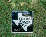 Texas Beer Co. Road Sign