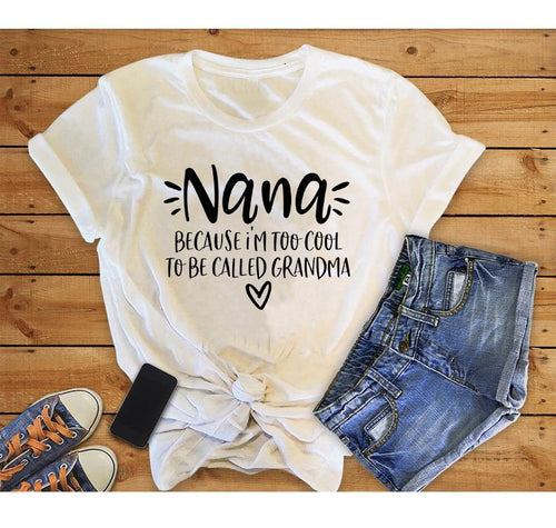 Lovely Cool Nana Printed T-Shirts