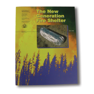 Fire Shelter Pamphlet-- New Generation , (NFES 002710)