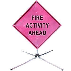 Fire Activity Ahead (36 Pink) Fold & Roll Sign System, Dicke