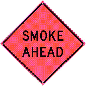 Smoke Ahead (48 Pink) Roll Up Sign, Bone Safety