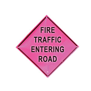 Fire Traffic Entering (36 Pink) Fold & Roll Sign(Sign Only), Dicke