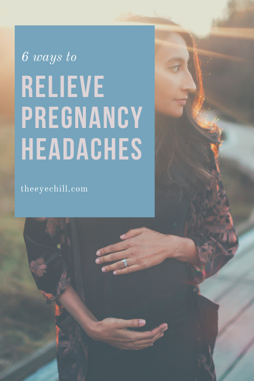 6 ways to relieve pregnancy headaches without medication