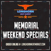 Memorial Weekend @ Longhorn Meat Market
