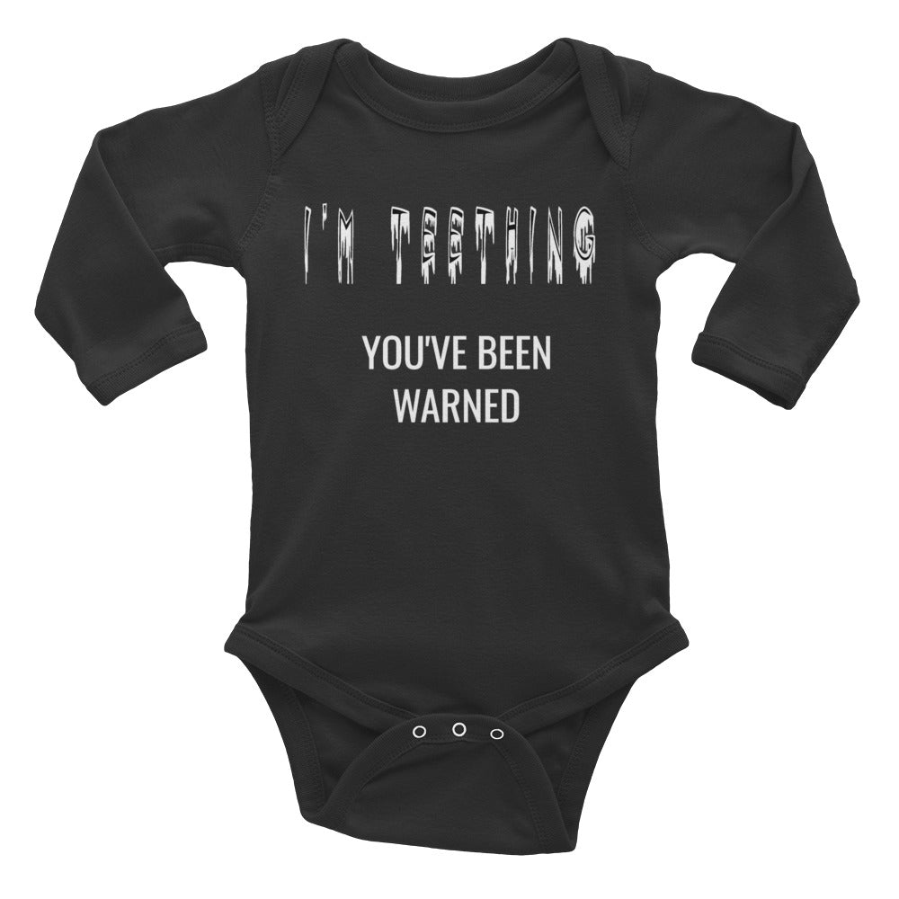 "Fussy Little Teether ""I'm Teething You've Been Warned"" Funny Infant Long Sleeve Bodysuit"
